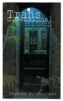 Transdimensional Blues by Raymond Coulombe